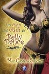 Las chicas del Club de Belly Dance by Mar Cantero Sánchez