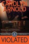Violated (Brandon Fisher FBI, #5)