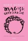 Magisk Opprydding by Marie Kondō