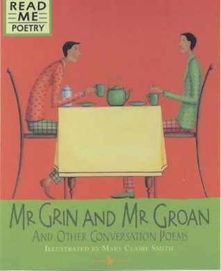 MR Grin and MR Groan