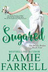Sugared (Misfit Brides, #4)