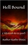 Till Death Do Us Part (Hell Bound, #3)