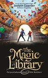 The Magic Library - Perpustakaan Ajaib Bibbi Bokken by Jostein Gaarder