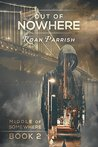 Out of Nowhere by Roan Parrish