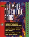 The Ultimate Batch File Book! (Book And Cd Rom)