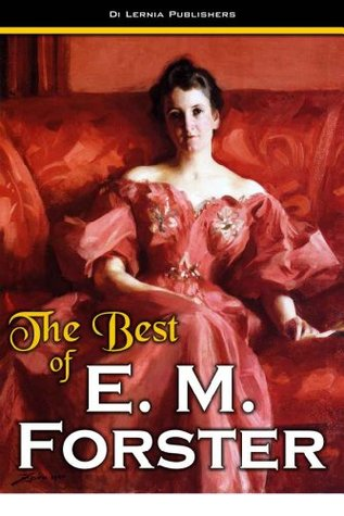 The Best of E. M. Forster