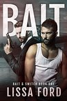 Bait by Lissa Ford
