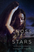 Cross the Stars by Venessa Kimball