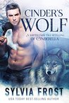 Cinder's Wolf by Sylvia Frost