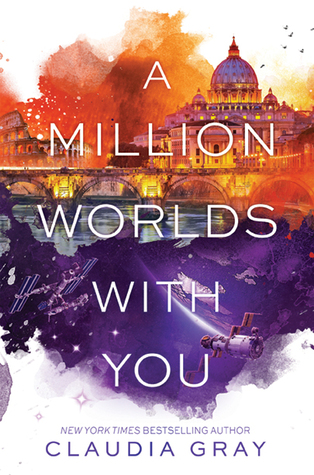 Image result for a million worlds with you claudia gray