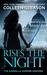 Rises The Night (The Gardella Vampire Hunters, #2)