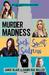 Murder Madness Such Sweet Sadness by Jamie  Blair