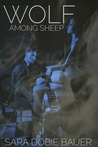 Wolf Among Sheep: A Novella