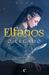 Elfanos - O Legado (Elfanos, #1)