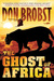 The Ghost of Africa by Don Brobst