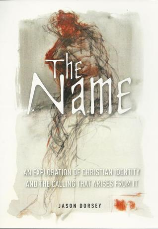 The Name: An Exploration of Christian Identity and the Calling that Arises from it (ePUB)
