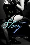 Tell Me a Story (The Story Series #1)