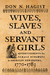 Wives, Slaves, and Servant Girls: Advertisements for Female Runaways in American Newspapers, 1770–1783