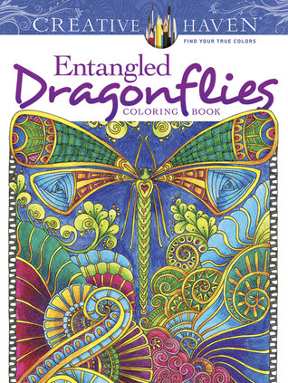 Creative Haven Entangled Dragonflies Coloring Book by Angela Porter