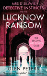 Mrs D' Silva and the Lucknow Ransom