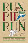 Run Pip, Run by J.C. Jones
