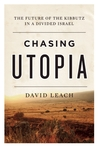 Chasing Utopia by David  Leach