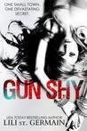 Gun Shy by Lili St. Germain