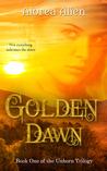 Golden Dawn (Unborn Trilogy, #1)