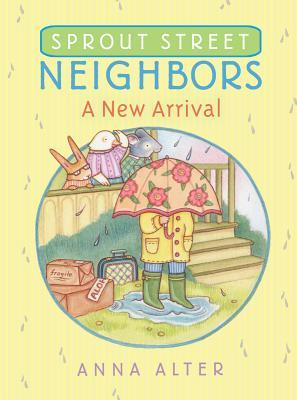 A New Arrival (Sprout Street Neighbors, #2)