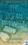 The Ocean Between Us