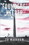 Founders' Keeper (David and Martin Yerxa, #1)