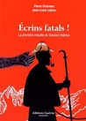 Écrins fatals !  by Pierre Charmoz