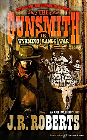 Wyoming Range War (The Gunsmith Book 110)
