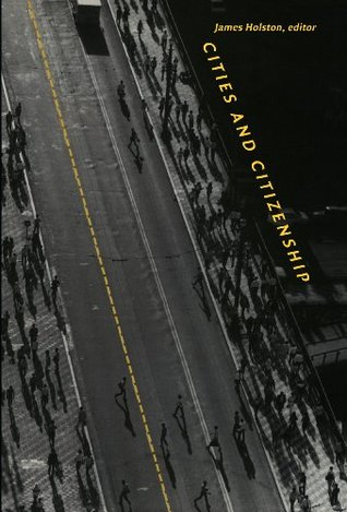 Cities and Citizenship (a Public Culture Book)