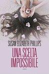 Una scelta impossibile by Susan Elizabeth Phillips