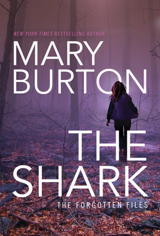 The Shark (The Forgotten Files, #1)