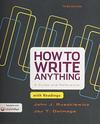 How to Write Anything, with Readings [with LaunchPad]