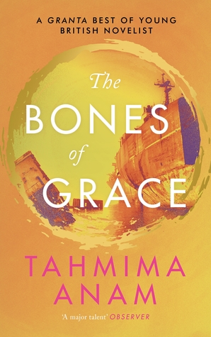 The Bones of Grace (Bangla Desh #3)