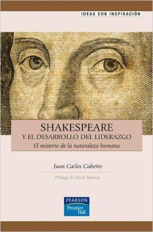 Shakespeare y el desarrollo del liderazgo: El misterio de la naturaleza humana