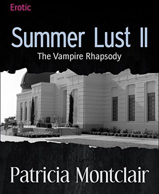 Summer Lust II: The Vampire Rhapsody
