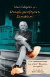 Download Drag profesore Einstein: din corespondena lui Albert Einstein cu copiii