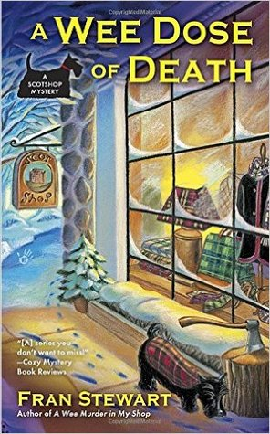 A Wee Dose of Death (Scotshop Mystery, #2)