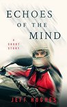 Echoes of the Mind: A Short Story