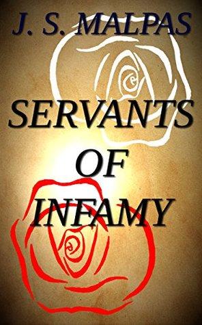 Servants of Infamy
