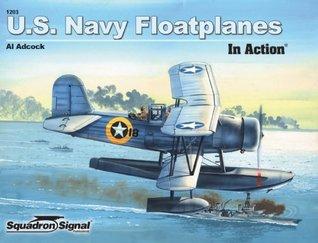 U.S. Navy Floatplanes of World War II in Action - Aircraft No. 203
