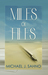 Miles of Files by Michael J. Sahno