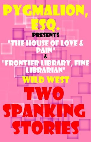 Wild West (Two Spanking Stories Book 4)