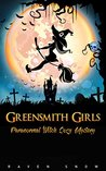 Greensmith Girls (Lainswich Witches #1)