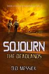 Sojourn: The Deadlands (Rayn Mirago Saga #2)