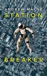 Book cover for Station Breaker (Station Breaker #1)